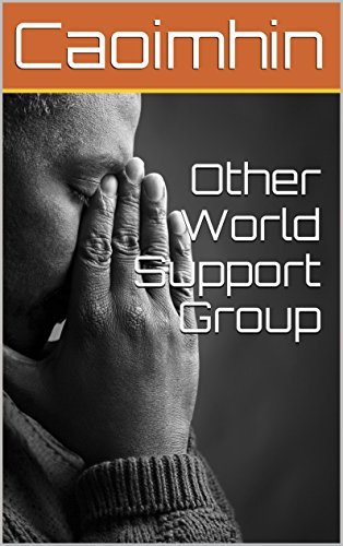 Other World Support Group  by  Caoimhin