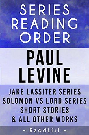 Paul Levine Series Reading Order: Jake Lassiter series, Solomon vs Lord series, and all other works ReadList