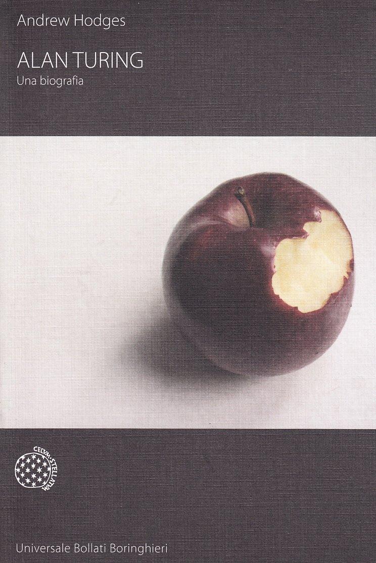 Alan Turing. Una biografia  by  Andrew Hodges