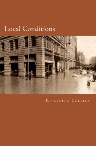 Local Conditions Kristofer Collins
