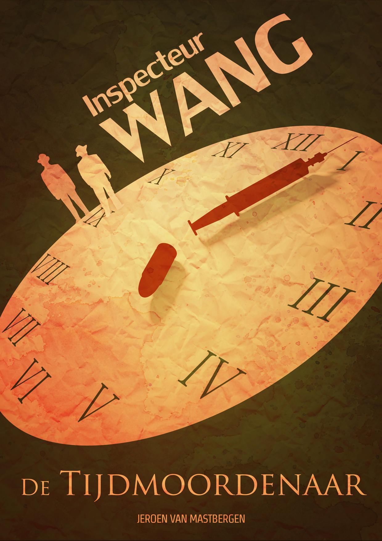 Inspecteur Wang: De Tijdmoordenaar  by  Jeroen van Mastbergen