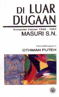 Di Luar Dugaan: Kumpulan Cerpen 1948-1997 Masuri S.N.  by  Masuri S.N.