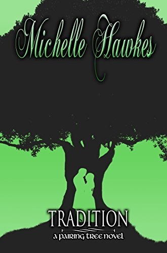 Traditions (Pairing Tree Book 1)  by  Michelle Hawkes