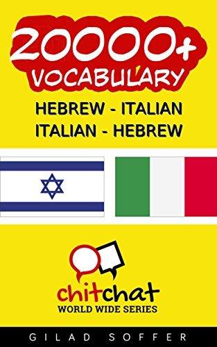 20000+ Hebrew - Italian Italian - Hebrew Vocabulary Gilad Soffer