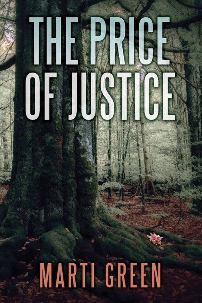 The Price of Justice (Innocent Prisoners Project #3)  by  Marti Green
