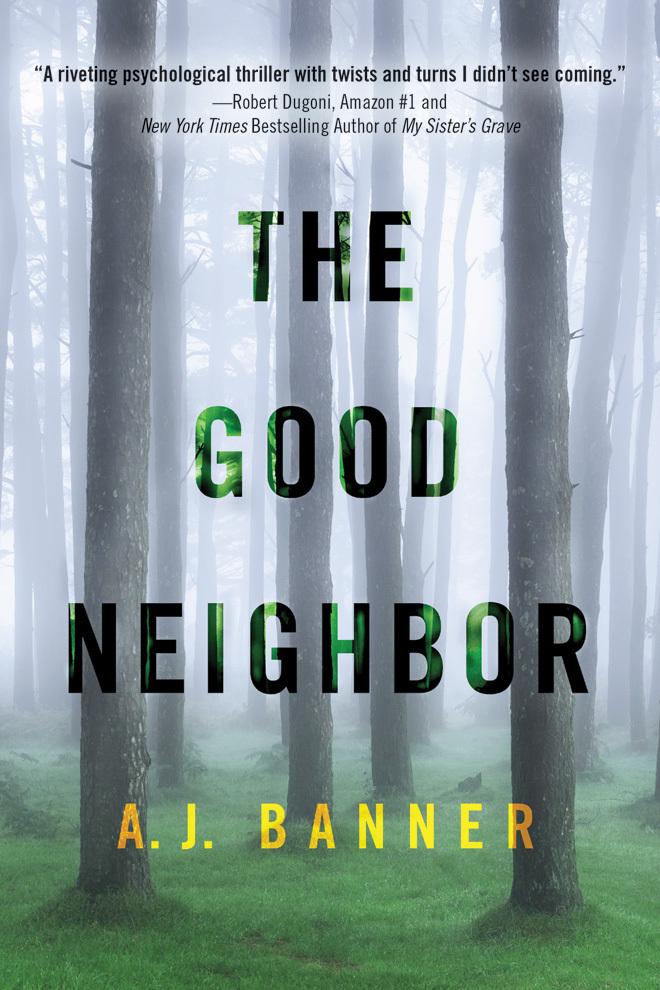 The Good Neighbor A.J. Banner