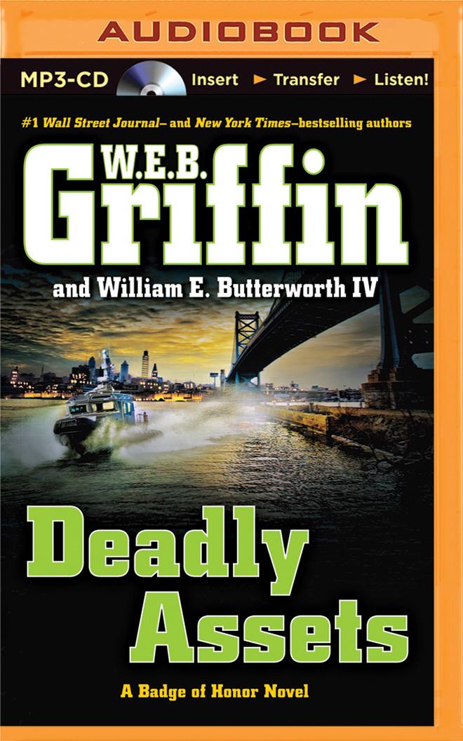 Deadly Assets W.E.B. Griffin
