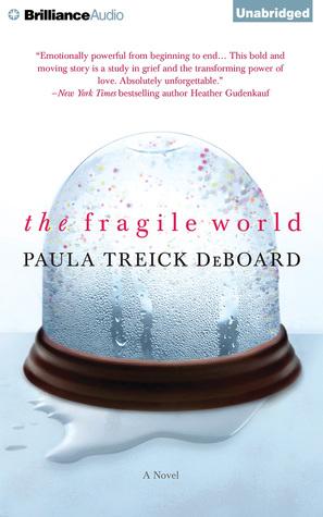 Fragile World, The  by  Paula Treick DeBoard