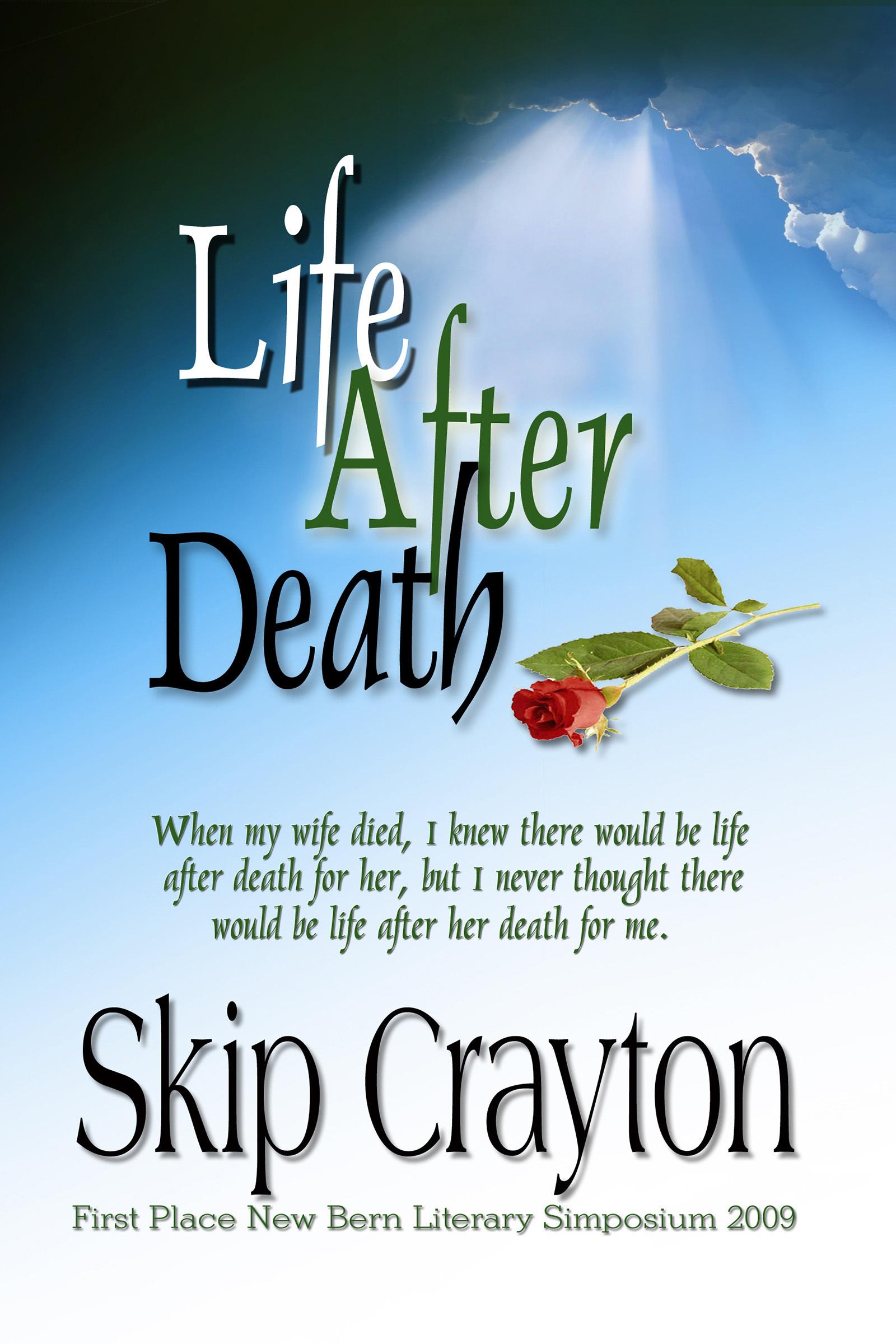 Life After Death Skip Crayton