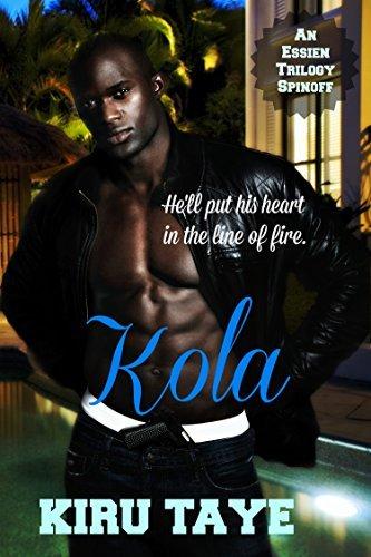 Kola (The Essien Trilogy Book 4) Kiru Taye