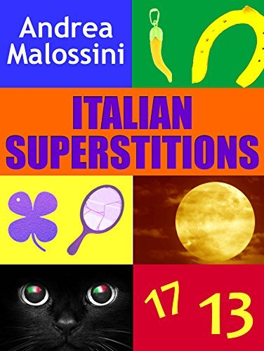 Italian Superstitions  by  Andrea Malossini