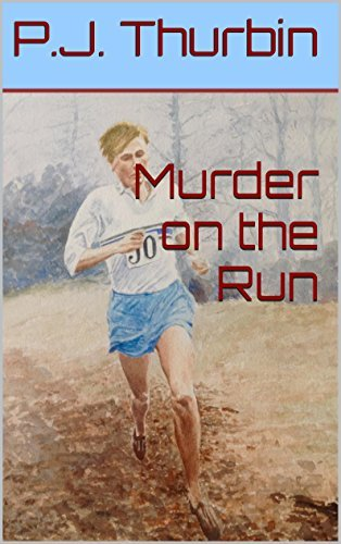 Murder on the Run (The Ralph Chalmers Mysteries Book 13)  by  P.J. Thurbin