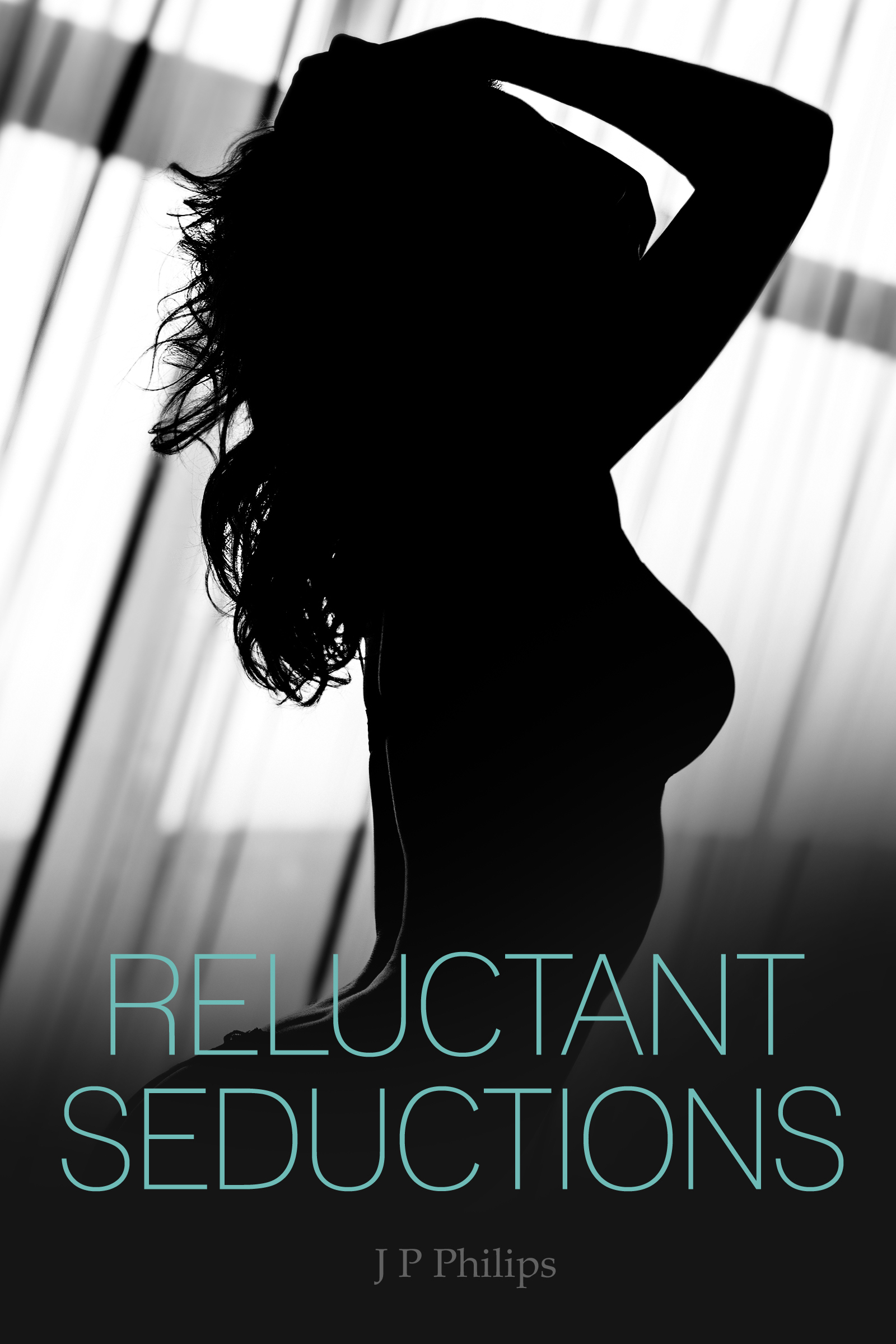 Reluctant Seductions  by  J.P. Philips