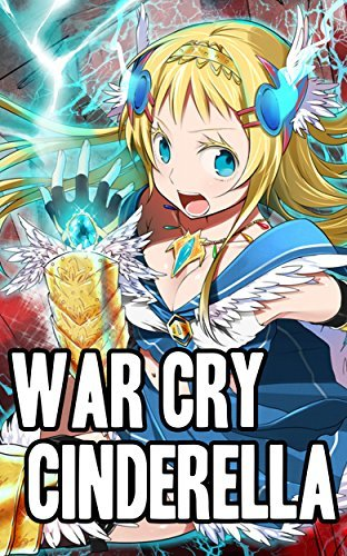 War Cry Cinderella (Masszure Novels) Mariyatsu