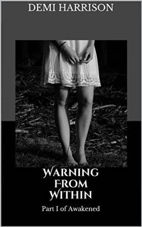 Warning From Within  by  DeMi Harrison