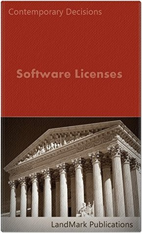 Software Licenses (Iintellectual Property Law Series) LandMark Publications