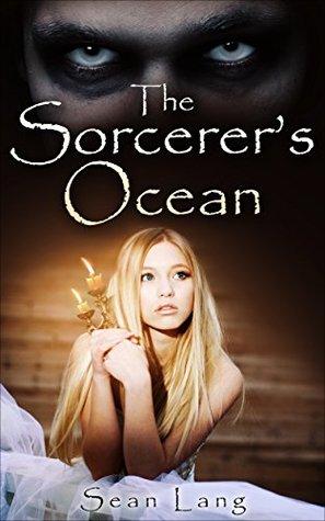 The Sorcerers Ocean  by  Sean Lang