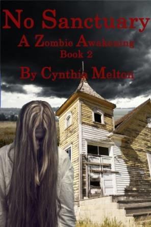 No Sanctuary (A Zombie Awakening, #2)  by  Cynthia Melton