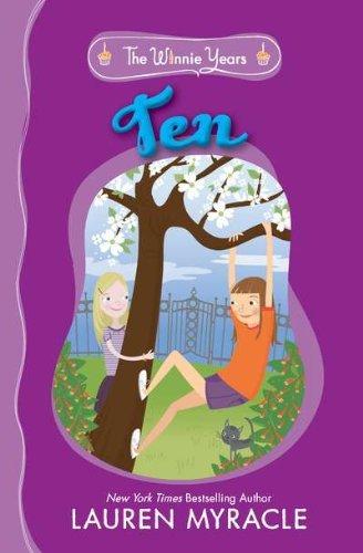 Ten (The Winnie Years, #1)  by  Lauren Myracle