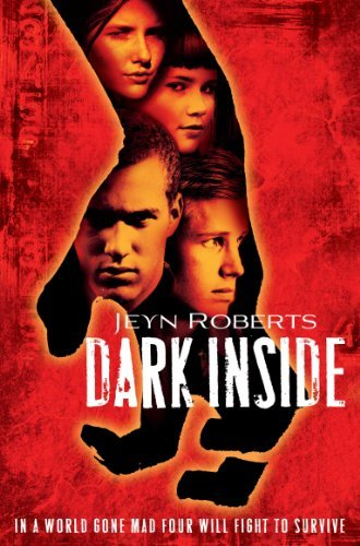 Dark Inside: Dark Inside Book 1  by  Jeyn Roberts