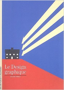 Le Design graphique Alain Weill