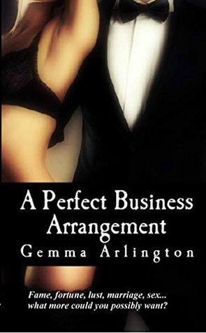 A Perfect Business Arrangement Gemma Arlington