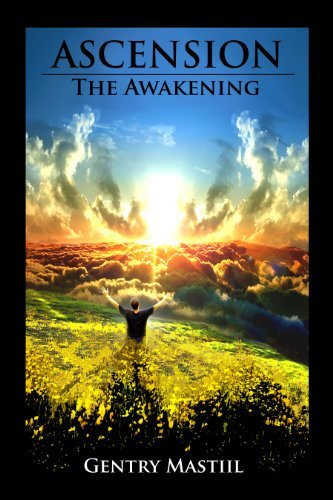 Ascension: The Awakening  by  Gentry Mastiil