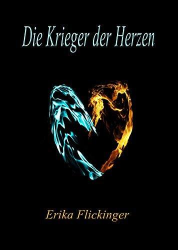 Die Krieger der Herzen Erika Flickinger