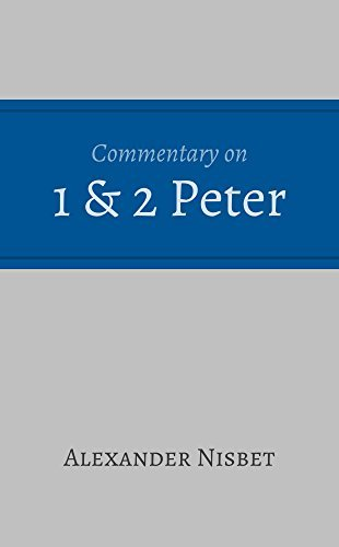 1 and 2 Peter  by  Alexander Nisbet