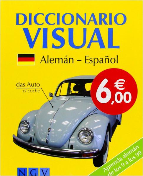 Diccionario Visual. Alemán-Español Katrin Höller