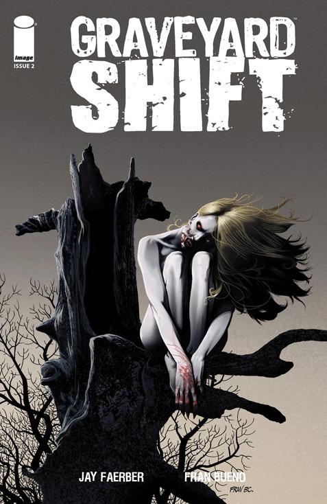 Graveyard Shift #2 Jay Faerber
