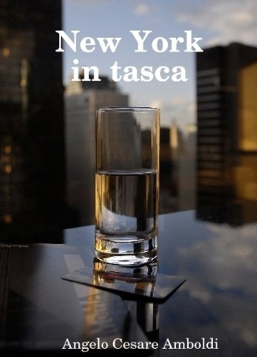 New York in tasca  by  Angelo Cesare Amboldi