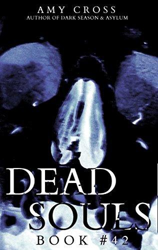 Dead Souls 42 Amy Cross