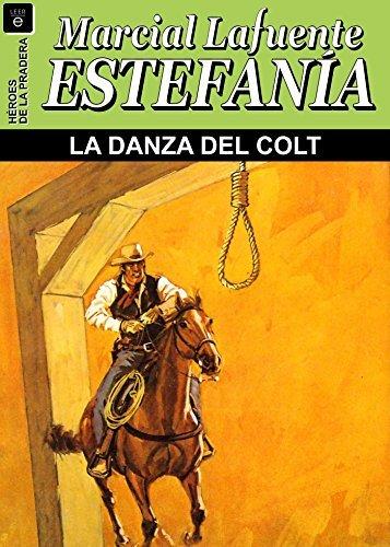 La danza del Colt  by  Marcial Lafuente Estefanía
