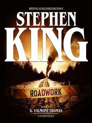 Road Work Richard Bachman