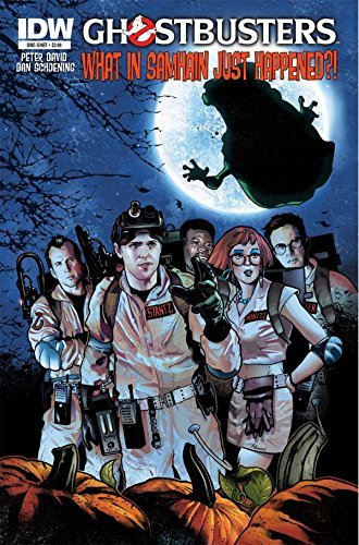 Ghostbusters Holiday Special: What In Samhain Just Happened?  by  Peter David