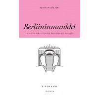 Berliininmunkki ja muita kirjoituksia painonhallinnasta  by  Pertti Mustajoki