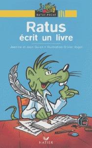 Ratus écrit un livre  by  Jeanine Guion