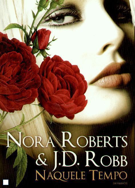 Naquele Tempo (Série Mortal, #17.5)  by  Nora Roberts