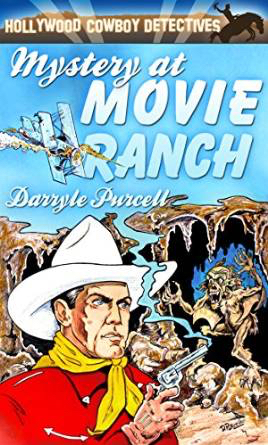 Mystery at Movie Ranch  by  Darryle Purcell