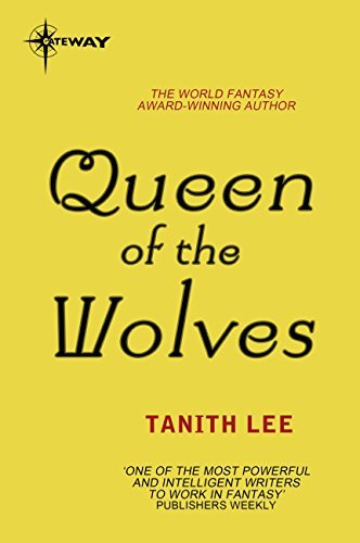 Queen of the Wolves: The Claidi Journals Book 3 Tanith Lee