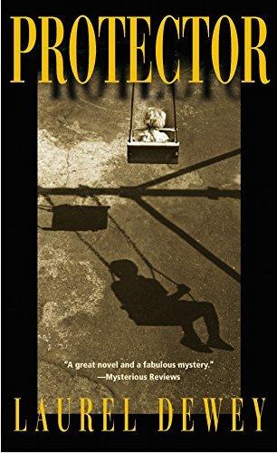 Protector (Jane Perry Mysteries Book 1) Laurel Dewey