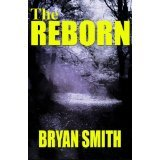 The Reborn Bryan Smith