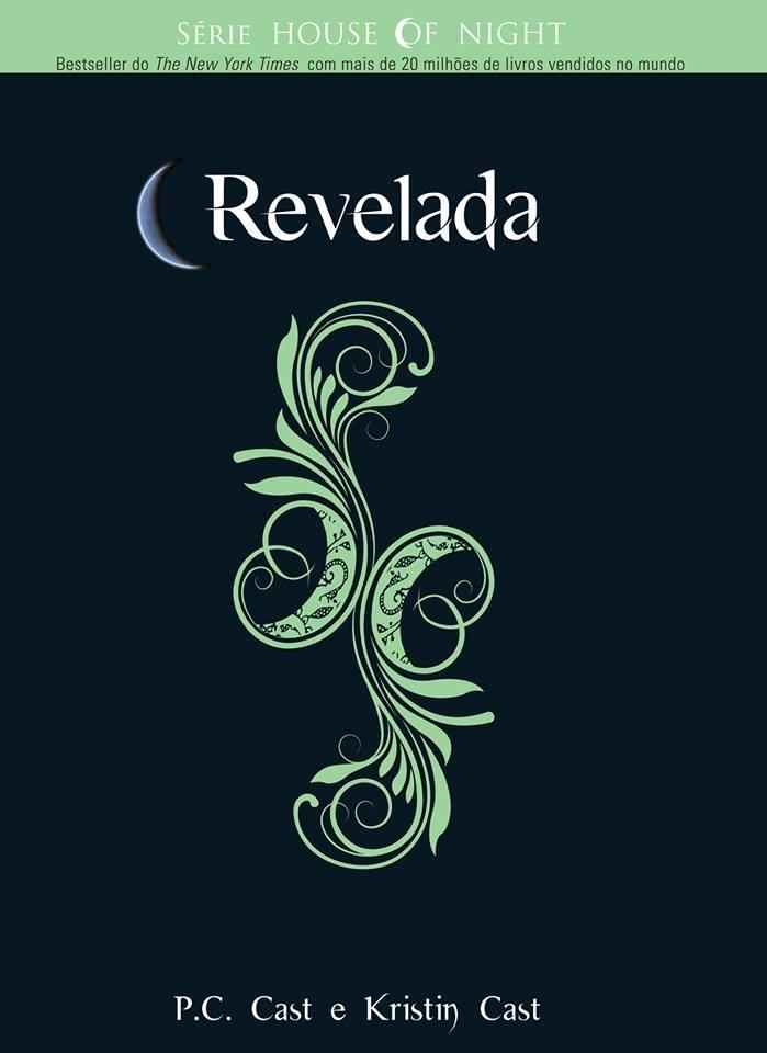 Revelada (House of Night, #11) P.C. Cast