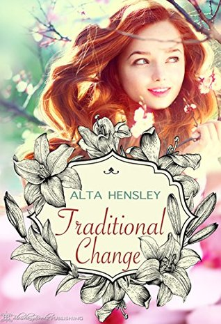 Traditional Change (Traditional Love Book 3)  by  Alta Hensley