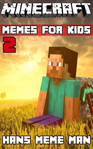 Minecraft Memes For Kids 2 Hans Meme Man