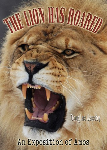 The Lion Has Roared  by  Douglas Jacoby