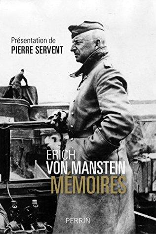 Erich von Manstein. Mémoires  by  Erich von Manstein