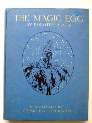 The Magic Egg  by  Dorothy Black