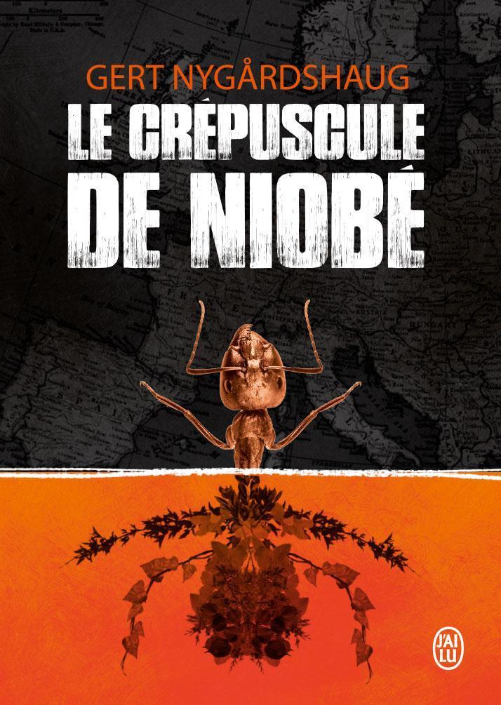 Le crépuscule de Niobé (Le zoo de Mengele, #2) gert nygardshaug